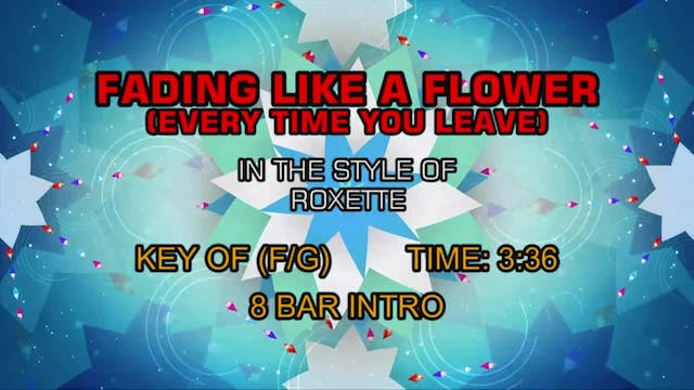 Roxette - Fading Like A Flower (Every...