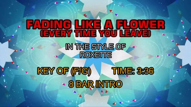 Roxette - Fading Like A Flower (Every...