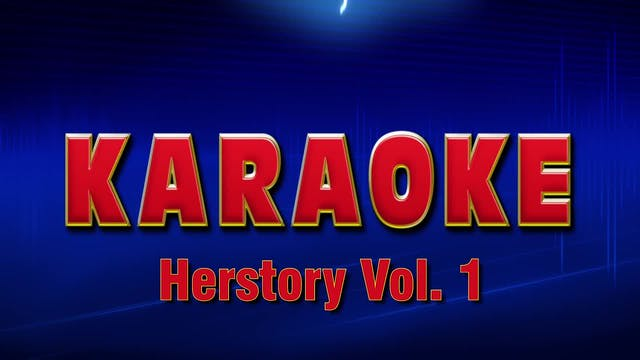 Lightning Round Karaoke - Herstory Vo...