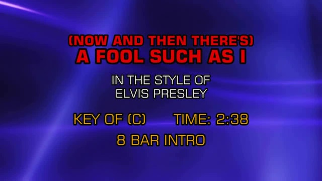 Elvis Presley - A Fool Such As I