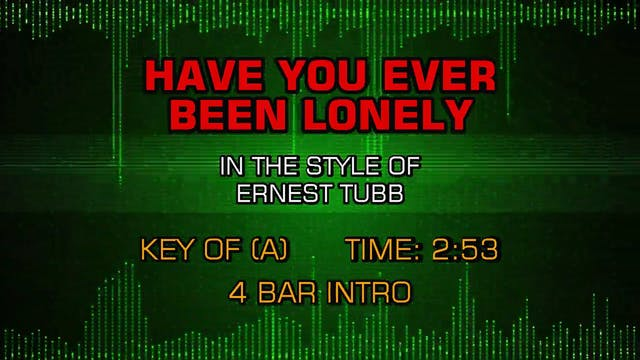 Ernest Tubb - Have You Ever Been Lonely