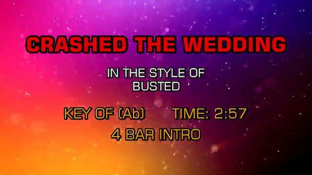 Busted - Crashed The Wedding