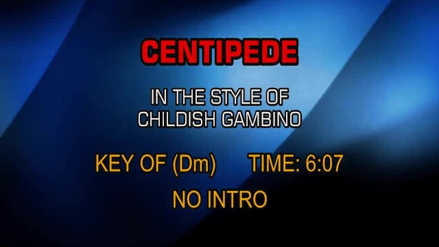 Childish Gambino - Centipede