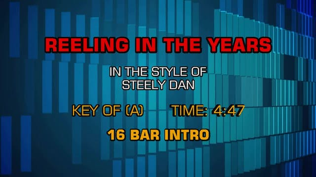 Steely Dan - Reeling In The Years