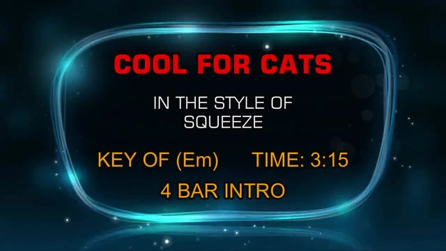 Squeeze - Cool For Cats