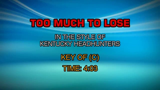 The Kentucky Headhunters - Too Much T...