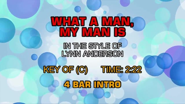 Lynn Anderson - What A Man, My Man Is