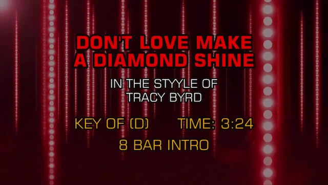 Tracy Byrd - Don't Love Make A Diamond Shine