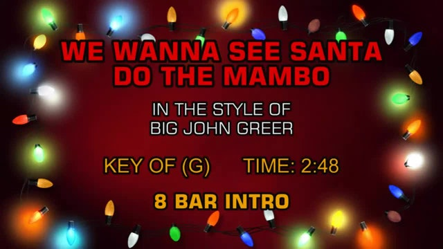 Big John Greer - We Wanna See Santa Do The Mambo