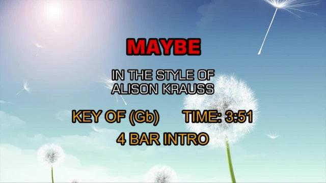 Alison Krauss & Union Station - Maybe
