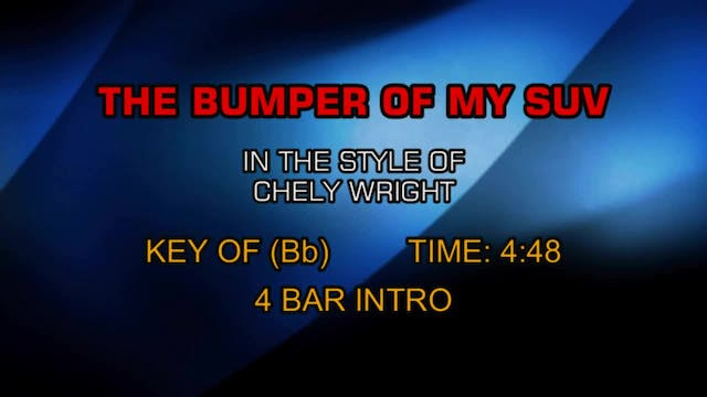 Chely Wright - Bumper Of My SUV, The
