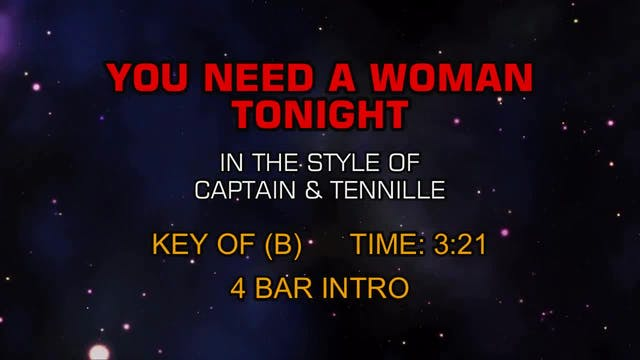 Captain & Tennille - You Need A Woman...