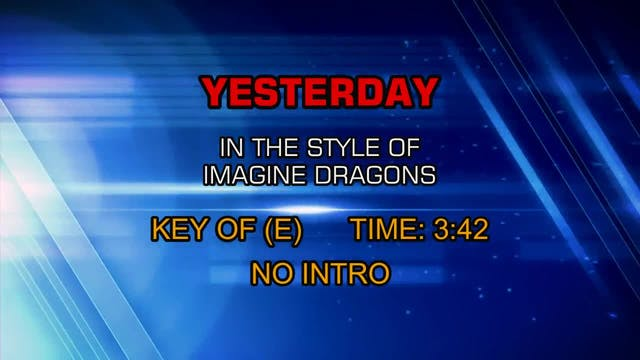 Imagine Dragons - Yesterday