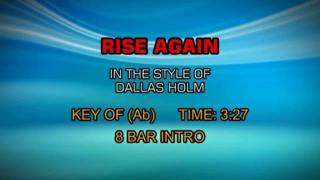 Dallas Holmes - Rise Again