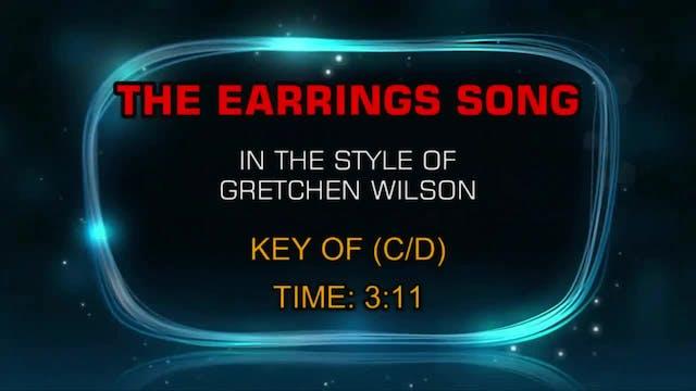 Gretchen Wilson - The Earrings Song