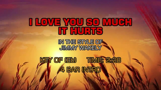 Jimmy Wakely - I Love You So Much It Hurts