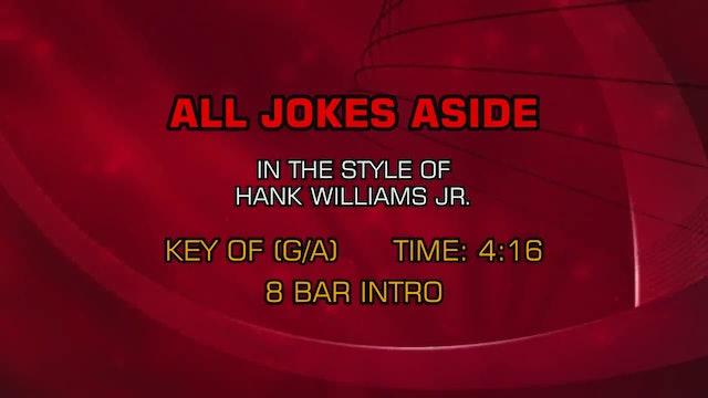 Hank Williams Jr. - All Jokes Aside