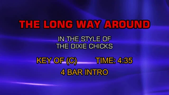Dixie Chicks - Long Way Around, The