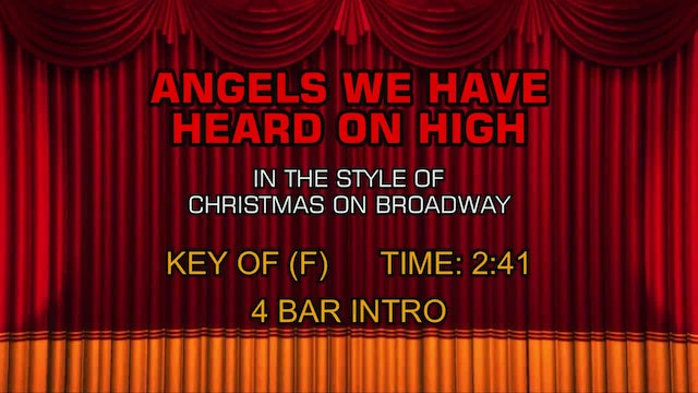 Christmas On Broadway - Angels We Have Heard on High