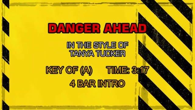 Tanya Tucker - Danger Ahead