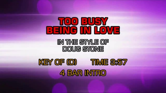 Doug Stone - Too Busy Being In Love