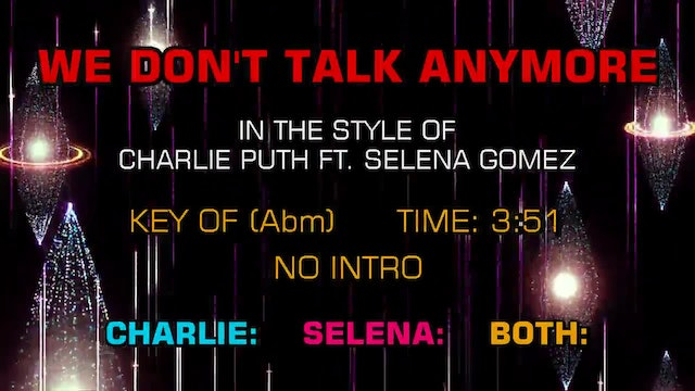 Charlie Puth ftg. Selena Gomez - We Don't Talk Anymore