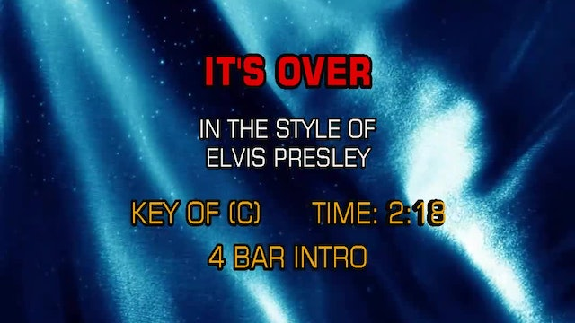 Elvis Presley - It's Over