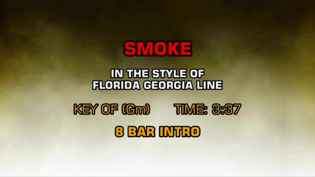 Florida Georgia Line - Smoke