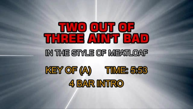 Meat Loaf - Two Out Of Three Ain't Bad