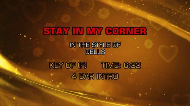 The  Dells - Stay In My Corner