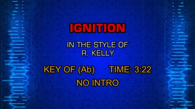 R. Kelly - Ignition