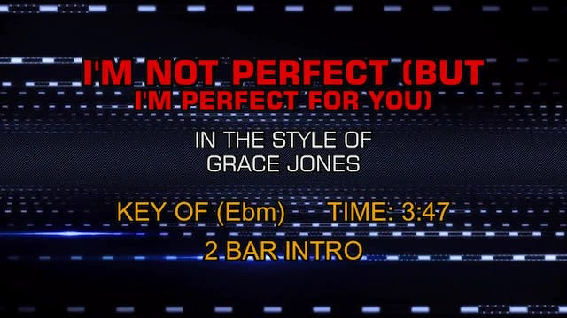 Grace Jones - I'm Not Perfect (But I'...