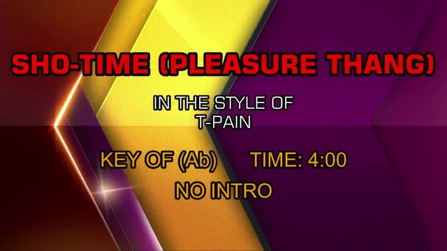 T-Pain - Sho-Time (Pleasure Thang)