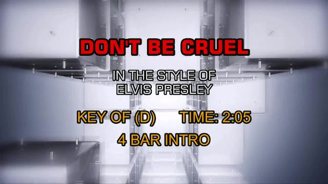 Elvis Presley - Don't Be Cruel