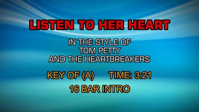 Tom Petty & The Heartbreakers - Listen To Her Heart