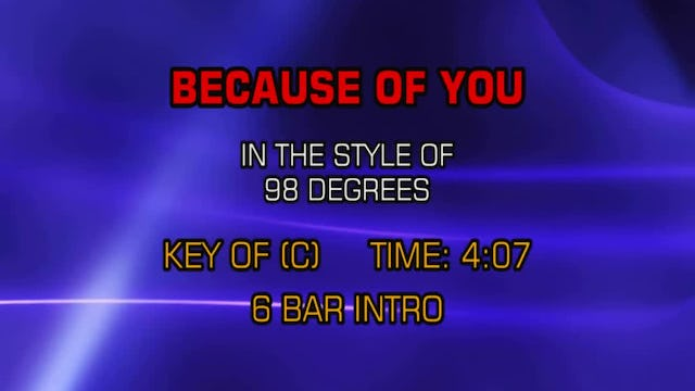 98 Degrees - Because Of You
