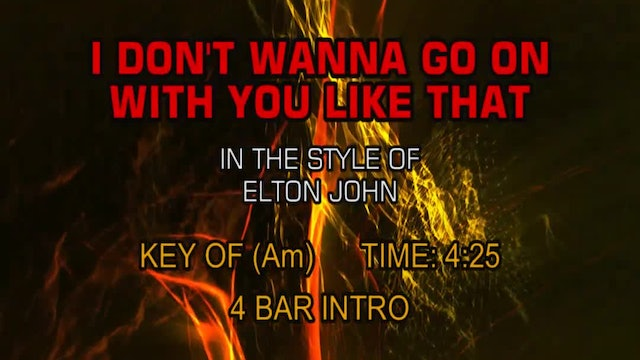 Elton John - I Don't Want To Go On With You Like That