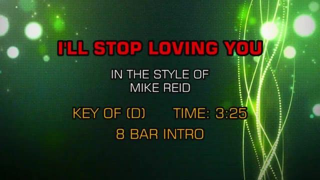 Mike Reid - I'll Stop Loving You