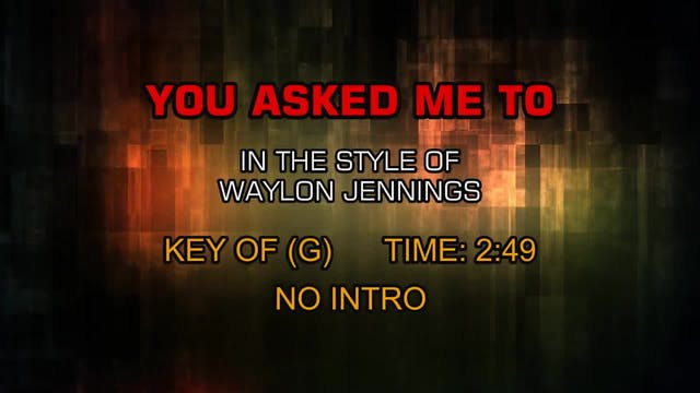 Waylon Jennings - You Asked Me To