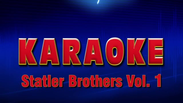 Lightning Round Karaoke - Statler Bro...