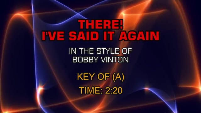 Bobby Vinton - There, I've Said It Again