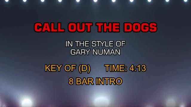 Gary Numan - Call Out The Dogs