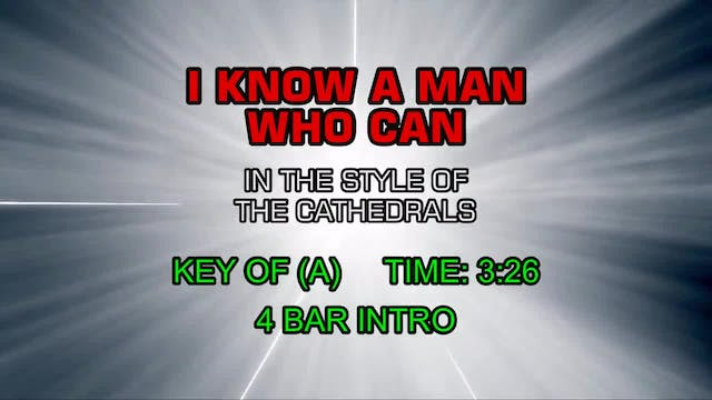 Cathedrals, The - I Know A Man Who Can