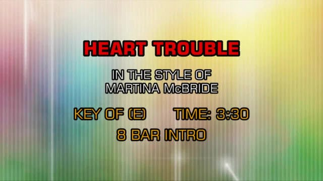 Martina McBride - Heart Trouble