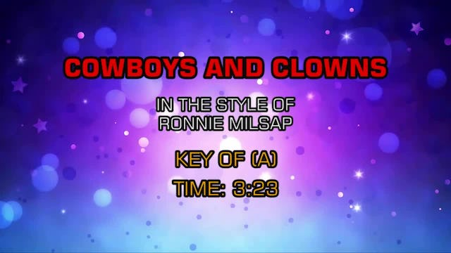 Ronnie Milsap - Cowboys And Clowns