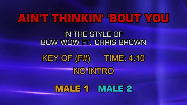 Bow Wow ft. Chris Brown - Ain't Think...