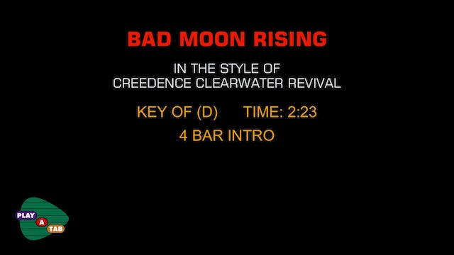 Creedence Clearwater Revival - Bad Moon Rising - Play A Tab