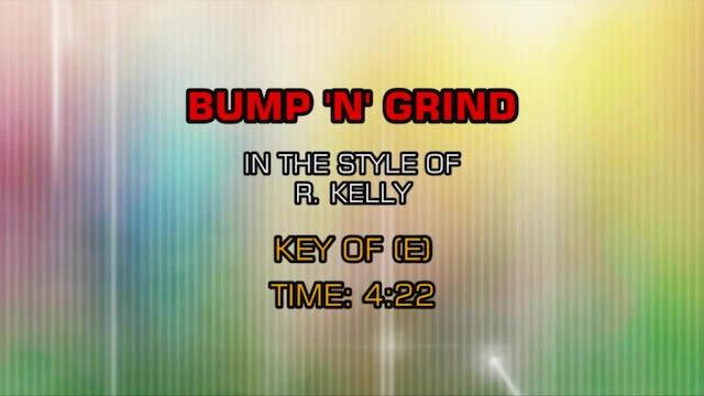 R. Kelly - Bump 'N' Grind