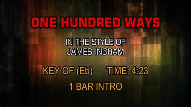 James Ingram - One Hundred Ways