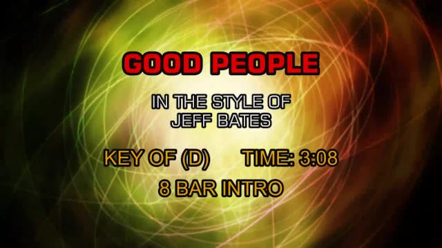 Jeff Bates - Good People